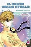 Il Canto delle Stelle n. 3 di N. Takaya Fruits Basket - SCONTO 40% Planet Manga