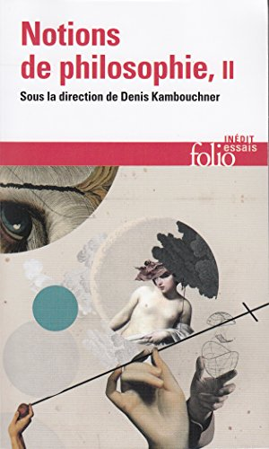 Notions de philosophie, Tome II