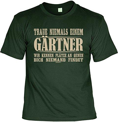 Witziges Sprüche T-Shirt Gärtner : Traue niemals einem Gärtner … -- Arbeitskleidung Gärtner / Garten Zubehör Gr: XXL