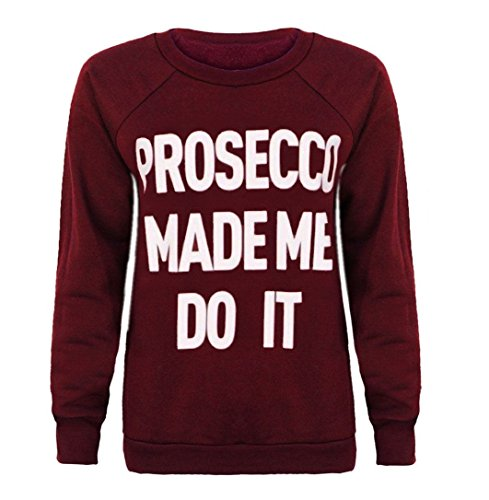 "LCL-Femmes Célébrité Inspiré haut de Jumper ""Prosecco Made Me Do It"" Billi Friees Sweat-shirt Taille S-XL: (T/M-Love Celeb Look) Vin"