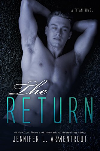The Return: A Titan Novel (Titan Series Book 1) (English Edition) par [Armentrout, Jennifer L.]