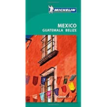 Michelin Green Guide Mexico (Green Guide/Michelin) by Michelin Travel & Lifestyle (2011-04-16)