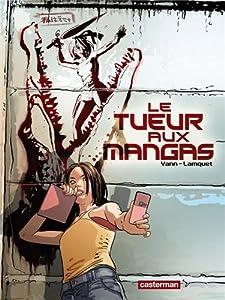 Le Tueur aux Mangas Edition simple Tome 1