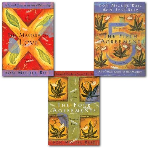 Don Miguel Ruiz Toltec Wisdom Series Collection 3 Books Set,(The Four Agreements: Practical Guide to Personal Freedom, The Mastery of Love: A Practical Guide to the Art of Relationship and The Fifth Agreement: A Practical Guide to Self-Mastery)