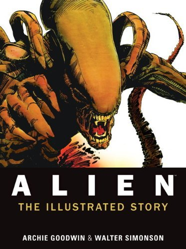 Alien: The Illustrated Story by Archie Goodwin (2012-09-04)