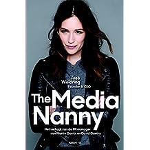 The Media Nanny: Het verhaal van de pr-manager van Martin Garrix en David Guetta