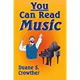 YOU CAN READ MUSIC (Techniques for Teaching & Conducting High School & Adult Choirs Book 2) (English Edition)