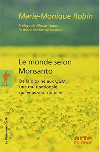 le-monde-selon-monsanto-de-la-dioxine-aux-ogm-une-multinationale-qui-vous-veut-du-bien-essais-docume
