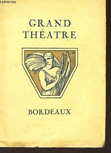 ALBUM PROGRAMME : GRAND THEATRE DE BORDEAUX / MICHEL STROGOFF sous la direction de Ch. PILLON avec Damors, La roche, duverney, Sangetti rita.