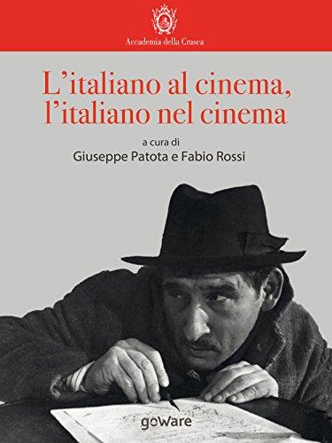 Litaliano al cinema, litaliano nel cinema (Italian Edition ...
