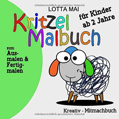 Kritzel Malbuch für Kinder ab 2 Jahre: Kreativ-Mitmachbuch zum Ausmalen und Fertigmalen - Mädchen Malbuch,