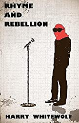Rhyme and Rebellion