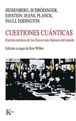 Cuestiones cuánticas (Nueva Ciencia) por Ken Wilber