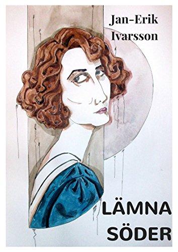 Lamna Soder (Swedish Edition) por Jan-Erik  Ivarsson