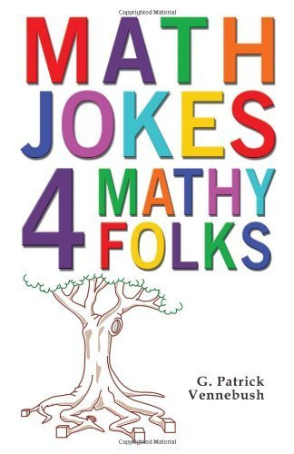 Math Jokes 4 Mathy Folks by Vennebush, G. Patrick (2010) Paperback