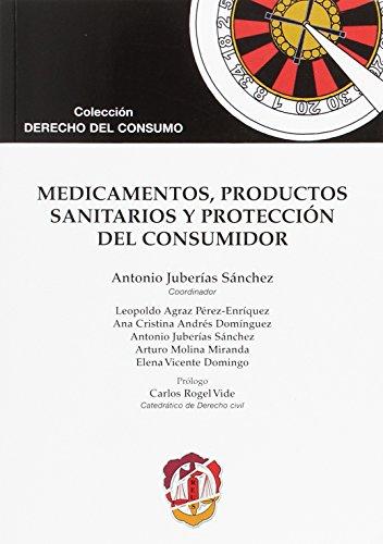 Portada del libro Medicamentos, productos sanitarios y protección del consumidor (Derecho del Consumo)
