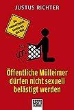 Öffentliche Mülleimer dürfen nicht sexuell belästigt werden: Die wahnwitzigsten Gesetze aus aller Welt