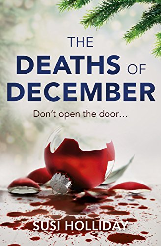 The Deaths of December by [Holliday, Susi]