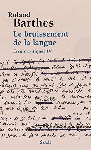 Le Bruissement de la langue. Essais critiques 4