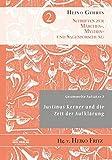 Gesammelte Aufsätze 2: Justinus Kerner und die Zeit der Aufklärung (Schriften zur Märchen-, Mythen- und Sagenforschung)