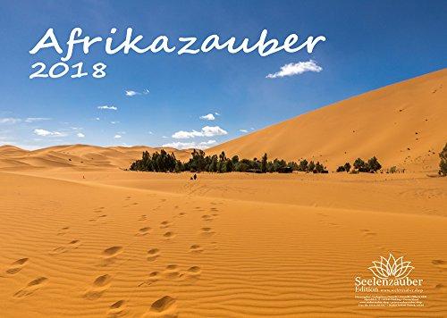 Premium Kalender 2018 · DIN A4 · Afrikazauber · Afrika · Wildnis · Wüste · Edition Seelenzauber