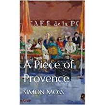 A Piece of Provence (English Edition)