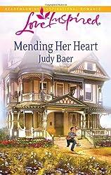 Mending Her Heart (Love Inspired) by Judy Baer (2011-02-15)