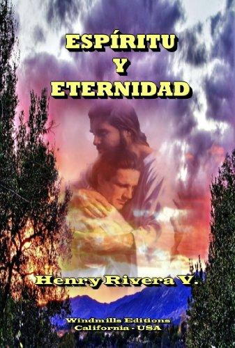 ESPÍRITU Y ETERNIDAD (WIE nº 273) por Henry Rivera Valencia
