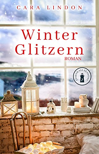 Buchseite und Rezensionen zu 'Winterglitzern (Cornwall Seasons 2)' von Cara Lindon