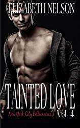 Tainted Love Vol. 4 by Elizabeth Nelson (2015-07-14)