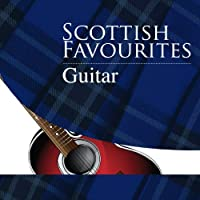 Scottish Favourites - Guitar