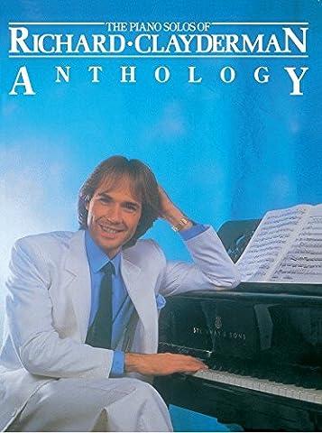 The Piano Solos Of Richard Clayderman: Anthology. Partitions pour Piano et Guitare(Symboles d'Accords)