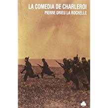 La comedia de Charleroi (Narrativas El Nadir)
