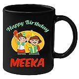 Huppme Happy Birthday Meeka Black Ceramic Mug (350 ml)