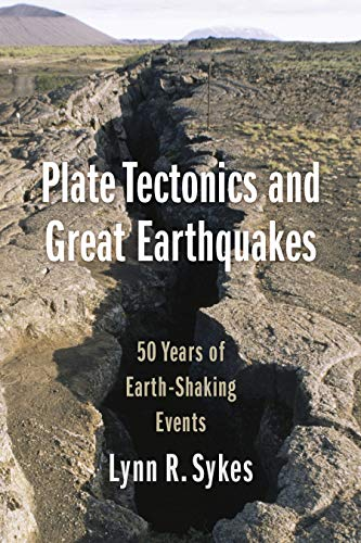 Plate Tectonics and Great Earthquakes: 50 Years of Earth-Shaking Events (English Edition)