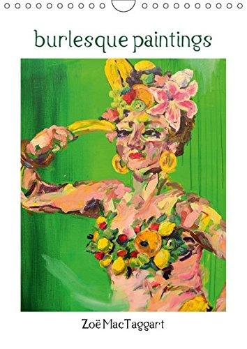 Cabaret Kostüm Moulin Rouge (burlesque paintings - Burleske Gemälde (Wandkalender 2018 DIN A4 hoch): Kalender mit Abbildungen burlesk inspirierter Gemälde (Monatskalender, 14 ... [Kalender] [Apr 01, 2017] MacTaggart,)