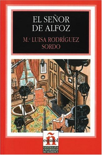 El senor de Alfoz/ The Gentleman From Alfoz