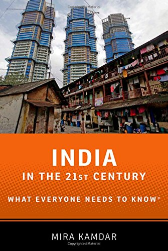 India in the 21st Century: What Everyone Needs to Know®