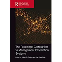 The Routledge Companion to Management Information Systems (Routledge Companions in Business, Management and Accounting)