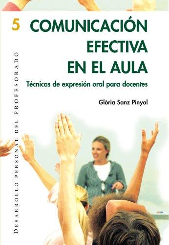 Comunicación efectiva en el aula: 005 (Desarrollo Personal) por Glòria Sanz Pinyol