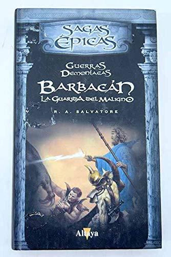 Barbacan, La Guarida Del Maligno