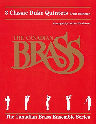 3 Classic Duke Quintets (Canadian Brass Ensemble)