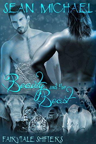 Fairytale Shifters: Beauty and the Beast