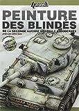 Peinture des blindes 2e guerre & modernes (fr)
