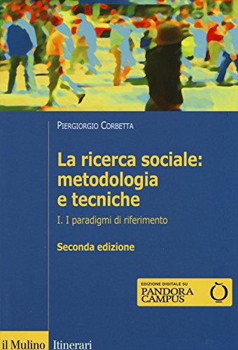 La ricerca sociale: metodologia e tecniche: 1