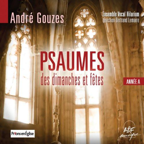 """Psaume 26 """"Oui, nous verrons la bonté de Dieu"""" (7e dimanche de Pâques, année A)"""