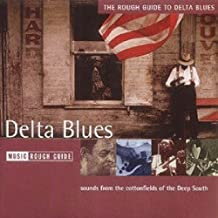 The Rough Guide to The Delta Blues (Rough Guide World Music CDs)