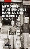 Mémoires d'un eunuque dans la cité interdite - Editions Philippe Picquier - 19/05/1998