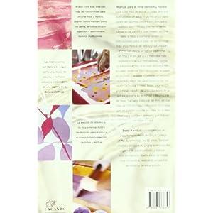 Manual para el tinte de hilos y tejidos: Más de 100 fórmulas para teñir y estampar tejidos