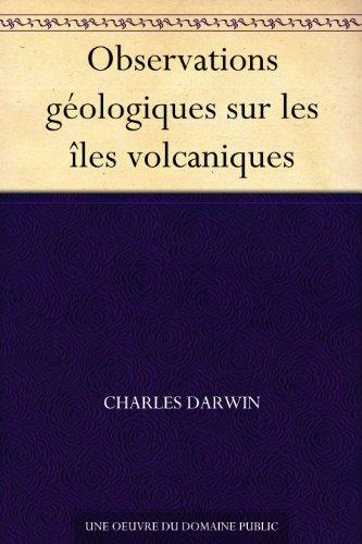 Couverture du livre Observations géologiques sur les îles volcaniques